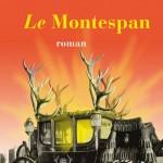 Le Montespan – Jean Teulé
