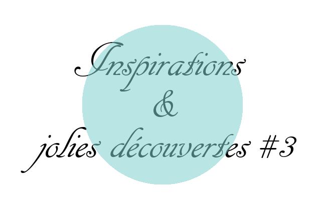 Inspirations et jolies découvertes3-
