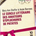 Le cercle littéraire des amateurs d'épluchures de patates – Marry Ann Shaffer & Annie Barrows
