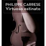 Virtuoso ostinato – Philippe Carrese